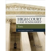 High Court Cases Summaries on Torts (Keyed to Epstein) by Editorial Staff Publishers