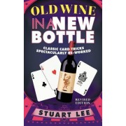 Old Wine in a New Bottle by Dr Stuart Lee