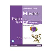 Young Learners English. Movers. Practice Tests Plus. Teacher's Guide