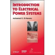 Introduction to Electrical Power Systems by Mohamed E. El-Hawary