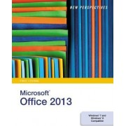 New Perspectives on Microsoft(R) Office 2013, First Course by Ann Shaffer