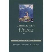 James Joyce's Ulysses: A Casebook
