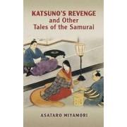 Katsuno's Revenge by Asataro Miyamori