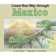 Count Your Way Through Mexico by James Haskins