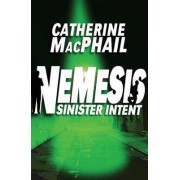 Sinister Intent by Catherine MacPhail