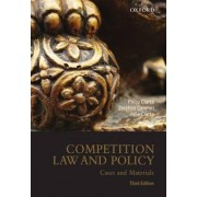 Competition Law and Policy: Cases and Materials by Philip Clarke