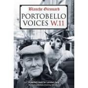 Portobello Voices by Blanche Girouard