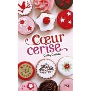 Les Filles Au Chocolat 1/Coeur Cerise by Cathy Cassidy