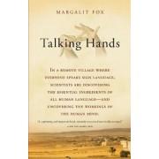 Talking Hands by Margalit Fox