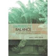 Imperfect Balance by Dr. David L. Lentz