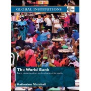 The World Bank by Katherine Marshall