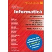 Informatica. Breviar teoretic. Exercitii si teste. Modele - Augustin Semenescu