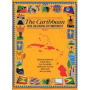 Heinemann Social Studies for Lower Secondary Book 2 - The Caribbean: Our Changing Environ by Carlyle Glean