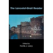 The Lancelot-grail Reader by Norris J. Lacy