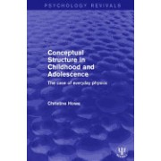 Conceptual Structure in Childhood and Adolescence: The Case of Everyday Physics