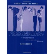 Personnages: WITH Francophone Culture Activities Manual by Michael D. Oates