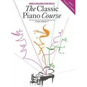 The Classic Piano Course: Building Your Skills Book 2 by Carol Barratt