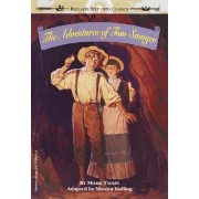 The Adventures of Tom Sawyer: Random House, Inc. Edition by Monica Kulling