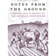 Notes from the Ground by Benjamin R. Cohen
