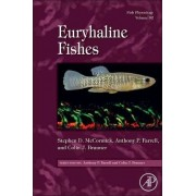Fish Physiology: Euryhaline Fishes: Volume 32 by Stephen D. Mccormick