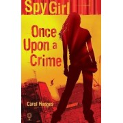 Once Upon a Crime by Carol Hedges