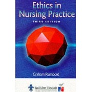 Ethics in Nursing Practice by Graham Rumbold
