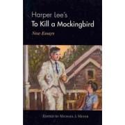Harper Lee's To Kill a Mockingbird by Michael J. Meyer