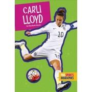 Pro Sports Biographies: Carli Lloyd by Elizabeth Raum
