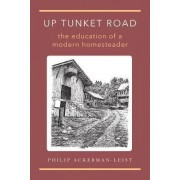 Up Tunket Road by Philip Ackerman-Leist