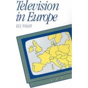 Television in Europe by Eli M. Noam