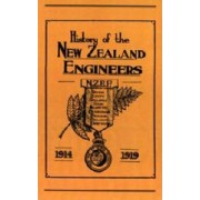 Official History of the New Zealand Engineers During the Great War 1914-1919 2003 by N. Annabell