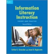 Information Literacy Instruction by Esther S. Grassian
