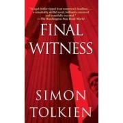 Final Witness by Simon Tolkien