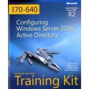 Configuring Windows Server 2008 Active Directory by Dan Holme