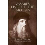 Vasari's Lives of the Artists by Georgio Vasari