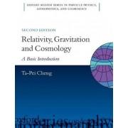 Relativity, Gravitation and Cosmology by Ta-Pei Cheng