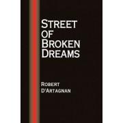 Street of Broken Dreams by Robert D'Artagnan