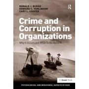 Crime and Corruption in Organizations by Professor Ronald J. Burke