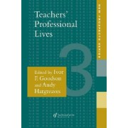 Teachers' Professional Lives by Ivor F. Goodson