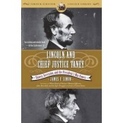 Lincoln and Chief Justice Taney by James F Simon