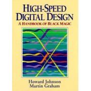 High Speed Digital Design by Howard W. Johnson