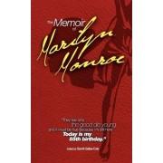 The Memoir of Marilyn Monroe by Sandi Gelles-Cole