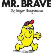 Mr. Brave by Roger Hargreaves