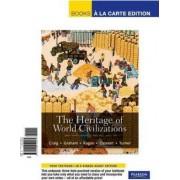 The Heritage of World Civilizations, Volume 2 by Professor Albert M Craig