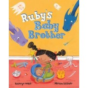 Ruby's Baby Brother by Assistant Curator / Librarian Kathryn White