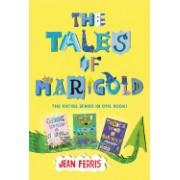 The Tales of Marigold Three Books in One!: Once Upon a Marigold, Twice Upon a Marigold, Thrice Upon a Marigold
