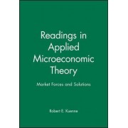 Readings in Applied Microeconomic Theory by Robert E. Kuenne