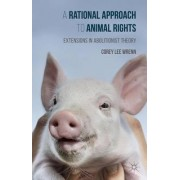 A Rational Approach to Animal Rights 2015 by Corey Wrenn