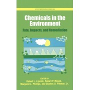 Chemicals in the Environment by Robert L. Lipnick