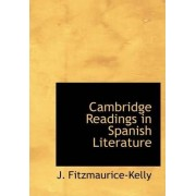 Cambridge Readings in Spanish Literature by J Fitzmaurice-Kelly